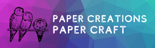 Paper Creations Paper Craft